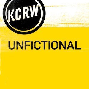 KCRW UnFictional Podcast