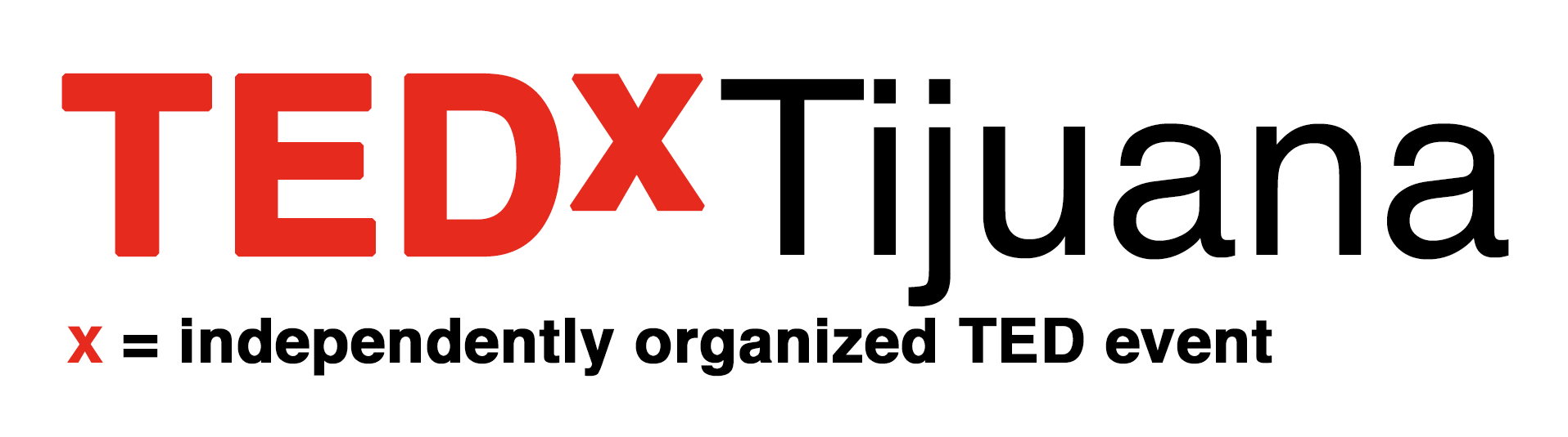 TEDxTijuana is an annual TEDx event that is held in Tijuana, Mexico.